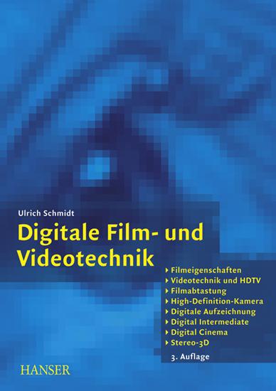 """""""Digitale Film- und Videotechnik"""" Hanser Verlag Buch - 256 Seiten"""