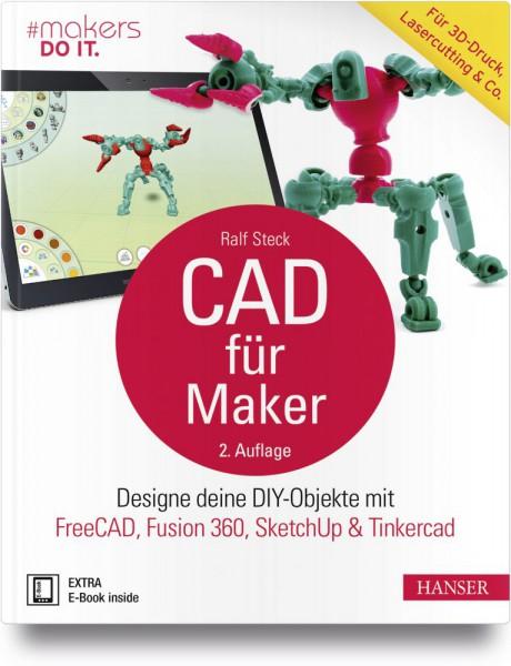 """""""CAD für Maker"""" Hanser Verlag Buch - 259 Seiten inkl. E-Book (aktualisierte Ausgabe)"""