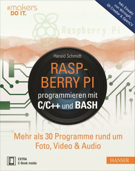 """""""Raspberry Pi programmieren mit C/C++ und Bash"""" Hanser Verlag Buch - 816 Seiten inkl. E-Book"""