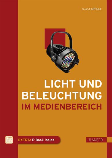 """""""Licht und Beleuchtung im Medienbereich"""" Hanser Verlag Buch - 304 Seiten inkl. E-Book"""